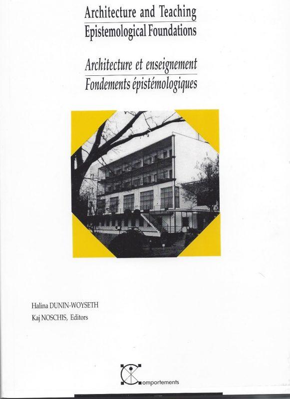 Architecture and Teaching – Epistemological Foundations / Architecture et enseignement – Fondements épistémologiques