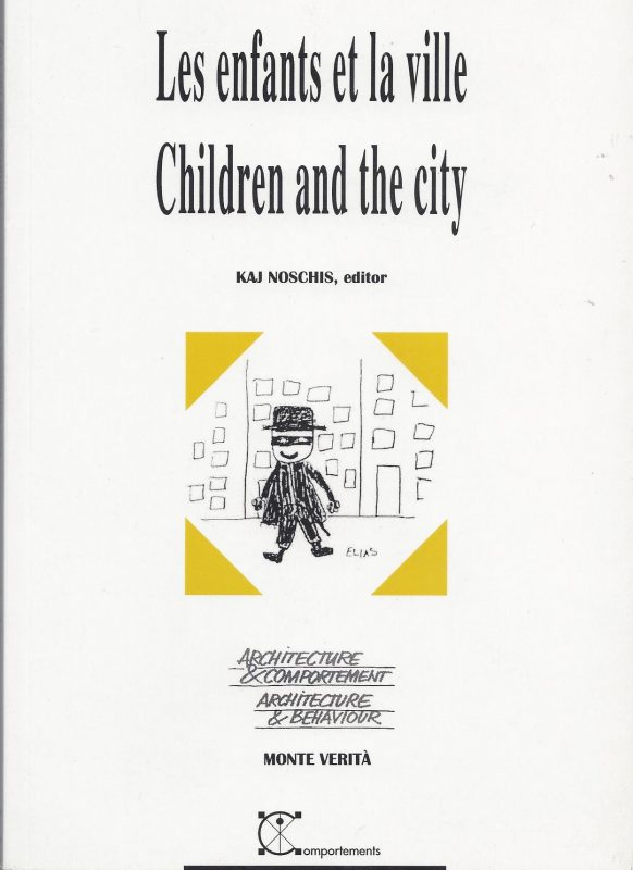 Les enfants et la ville, Children and the City