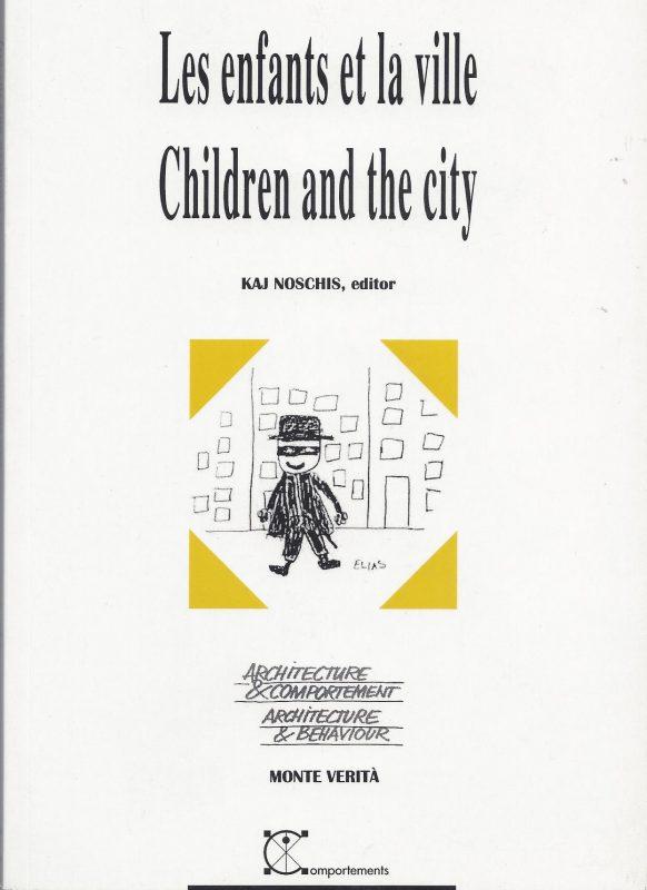 Les enfants et la ville / Children and the City