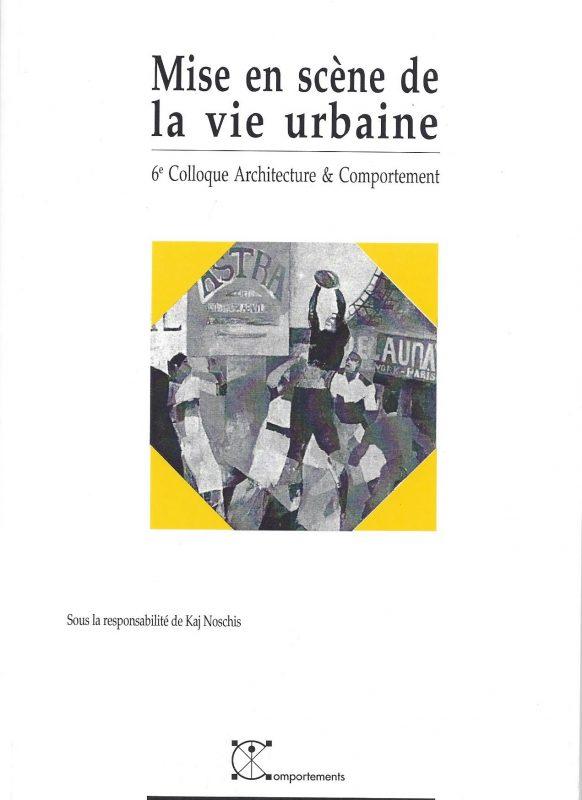 Mise en scène de la vie urbaine
