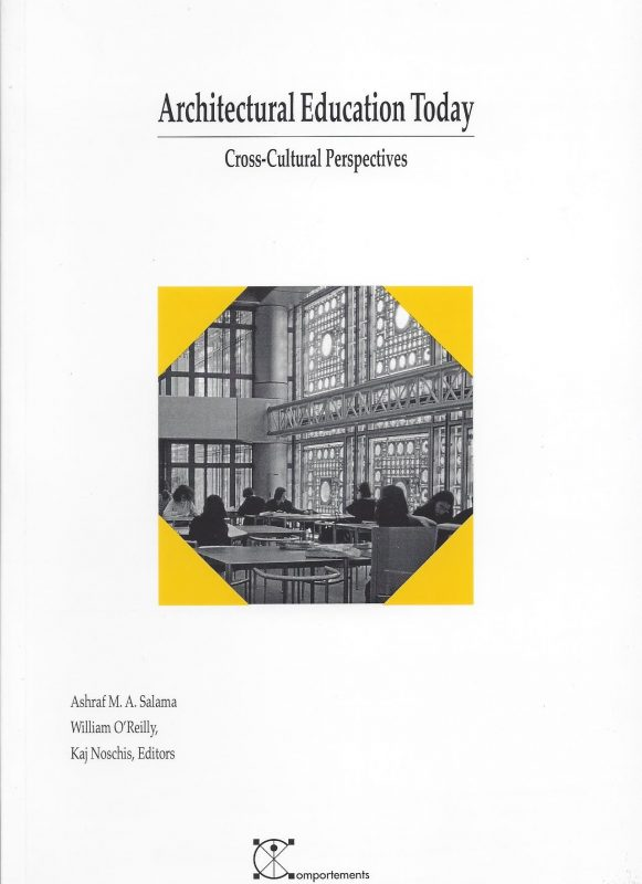 Architectural Education Today – Cross-Cultural Perspectives