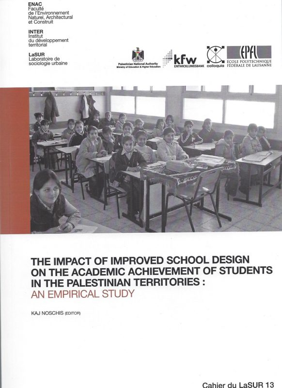 The Impact of Improved School Design on the Academic Achievement of Students in the Palestinian Territories: an Empirical Study